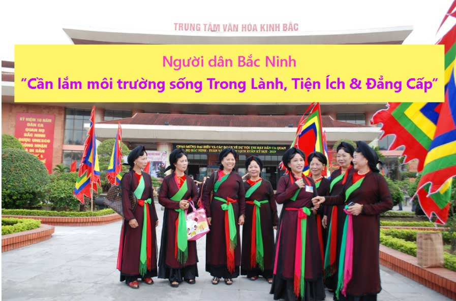 nguoi-dan-bac-ninh-can-co-moi-truong-song-trong-lanh-tien-ich-va-dang-cap