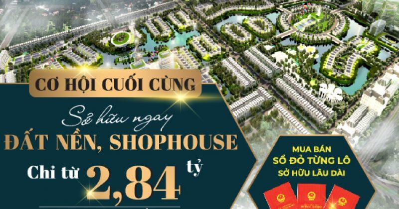 Cơ hội cuối cùng sở hữu đất nền, shophouse trung tâm Từ Sơn, Bắc Ninh