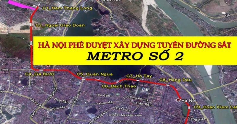 """Hà Nội: Phê duyệt Xây dựng tuyến đường sắt Metro số 2, đoạn Nam Thăng Long – Trần Hưng Đạo"""""""